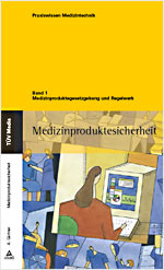 Medizinproduktesicherheit Band 1